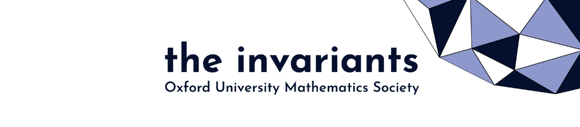 the invariants. Oxford University Mathematics Society