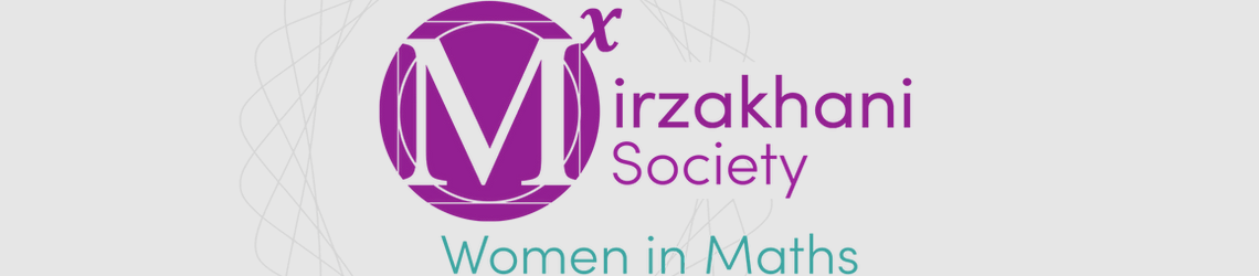 Mirzakhani Society. Women in Maths