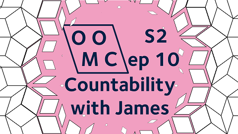 OOMC Season 2 Episode 10. Countability with James