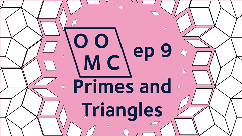 OOMC episode 9. Primes and Triangles